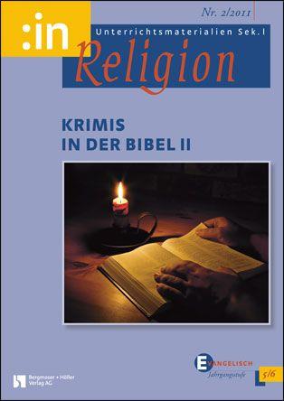 Krimis in der Bibel II (ev. 5/6)