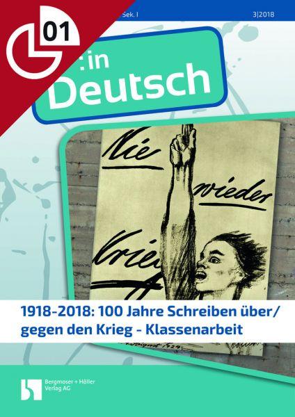 1918-2018: 100 Jahre Schreiben über den Krieg - Klassenarbeit